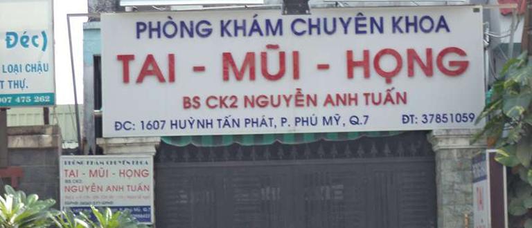 Phòng khám Tai Mũi Họng - Bác sĩ Nguyễn Anh Tuấn