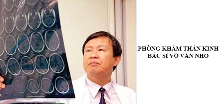 Phòng khám Thần kinh Bác sĩ Võ Văn Nho