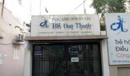 Phòng khám chuyên khoa Da liễu của bác sĩ Đan Thanh tọa lạc tại quận Phú Nhuận, Thành phố Hồ Chí Minh.