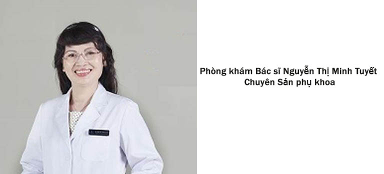 Phòng khám Bác sĩ Nguyễn Thị Minh TuyếtPhòng khám Bác sĩ Nguyễn Thị Minh Tuyết