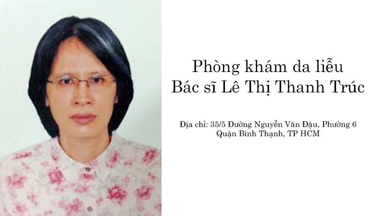 Phòng khám da liễu Bác sĩ Lê Thị Thanh Trúc