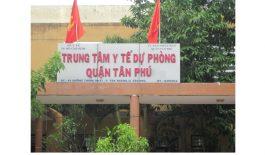 Trung tâm Y tế quận Tân Phú (trước đây là Trung tâm Y tế dự phòng quận Tân Phú) nay tọa lạc trên đường Vườn Lài, quận Tân Phú, TP. HCM.