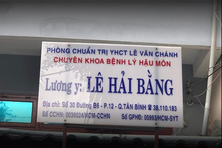 Phòng chẩn trị Y học cổ truyền Lê Văn Chánh - Lương y Lê Hải Bằng chuyên khoa bệnh lý hậu môn