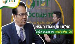 NSND Trần Nhượng đánh giá chất lượng điều trị tại Thuốc dân tộc