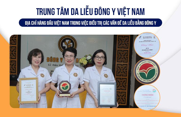 Trung tâm Da liễu Đông y Việt Nam nhận được nhiều danh hiệu, giải thưởng cao quý sau quá trình không ngừng nỗ lực, phát triển