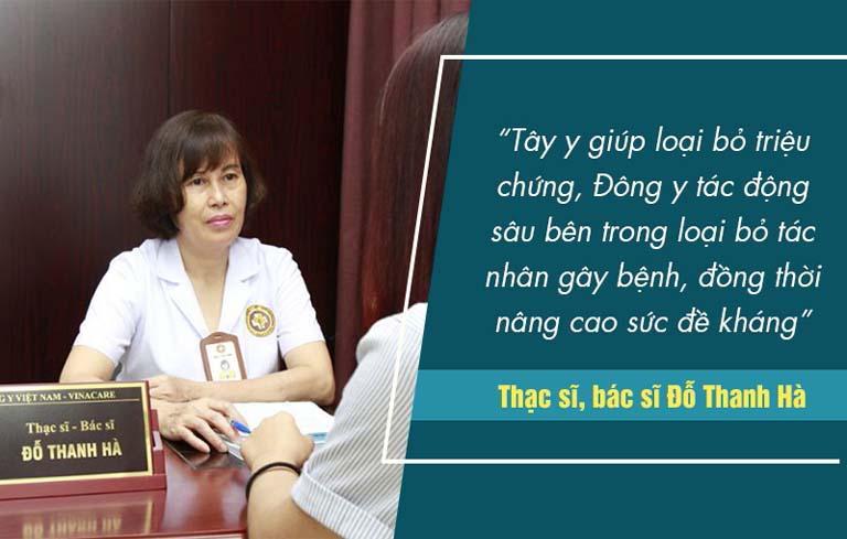 Theo bác sĩ Hà kết hợp Đông - Tây y sẽ mang đến hiệu quả điều trị tốt hơn với nhiều trường hợp