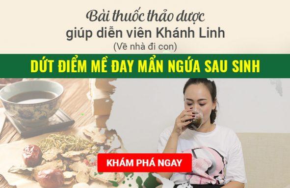 Khám phá bài thuốc giúp diễn viên Khánh Linh điều trị dứt điểm mề đay sau sinh