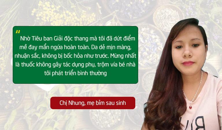 Chị Nhung đã dứt điểm mề đay mẩn ngứa nhờ bài thuốc Tiêu ban Giải độc thang