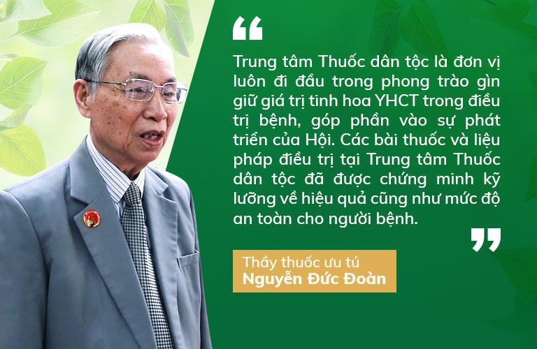 Thầy thuốc ưu tú Nguyễn Đức Đoàn dành nhiều lời khen cho Trung tâm Thuốc dân tộc