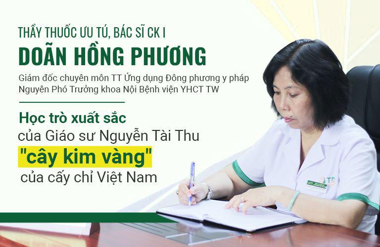 Bác sĩ Doãn Hồng Phương học trò xuất sắc của Giáo sư Nguyễn Tài Thu