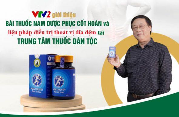 VTV2 giới thiệu phác đồ chữa thoát vị đĩa đệm tại Trung tâm Thuốc dân tộc