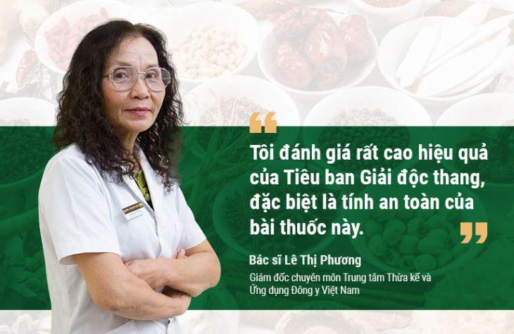 Bác sĩ Lê Thị Phương đánh giá cao bài thuốc Tiêu ban Giải độc thang