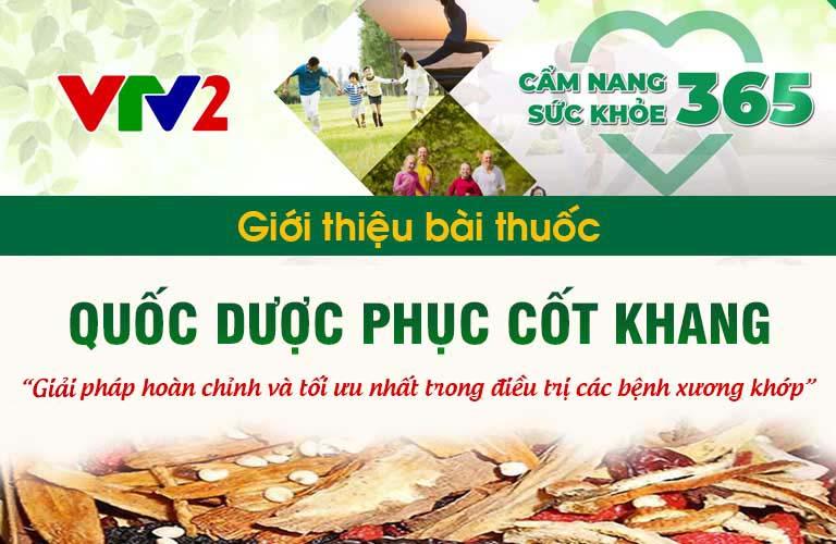 VTV2 Giới thiệu bài thuốc Quốc dược Phục cốt khang đến đông đảo khán giả cả nước
